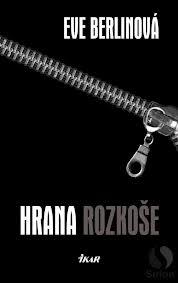 Resultado de imagen de Hrana rozkoše by Eve Berlin